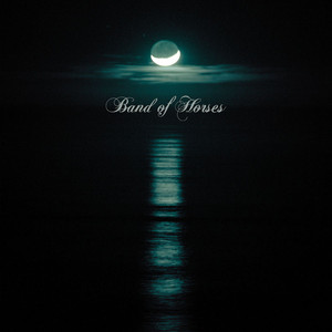 Cease To Begin - Band Of Horses