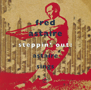 Steppin'Out: Astaire Sings album