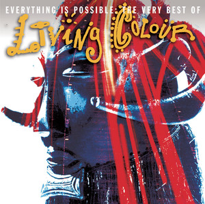 Everything Is Possible: The Very Best of Living Colour album