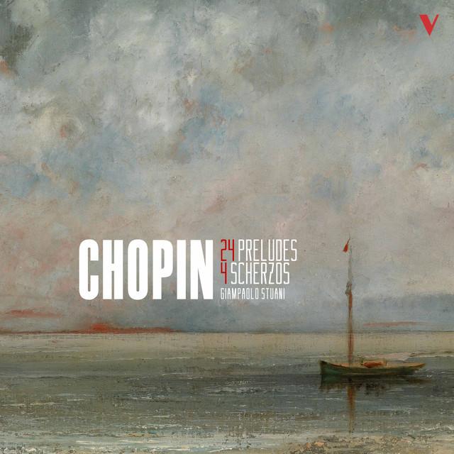 Chopin: 24 Préludes & 4 Scherzos