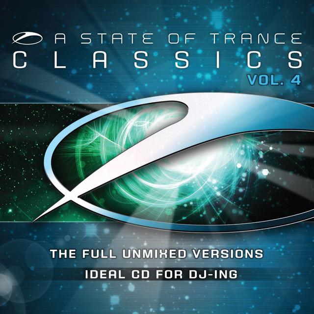 A State Of Trance Classics, Vol.4