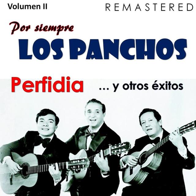 Por siempre Los Panchos, Vol. 2 - Perfidia y otros éxitos (Remastered)
