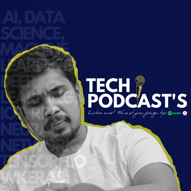 Tech Podcast's - Data Science, AI, Machine Learning(BEPEC ...