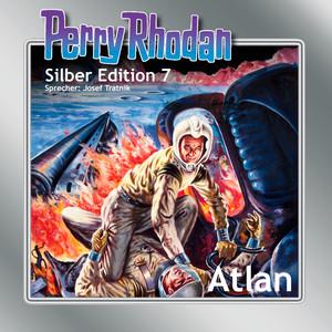 Atlan - Perry Rhodan - Silber Edition 7