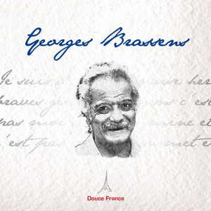 George Brassens: Douce France - Georges Brassens