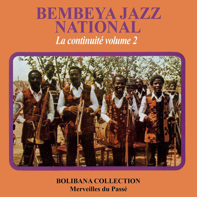 Bembeya Jazz - La continuité, vol. 2 (Bolibana Collection - Merveilles du passé)