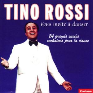 Tino Rossi vous invite à danser (24 grands succès) album