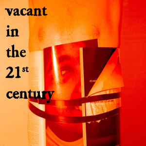 Vacant in the 21st Century - Matt Maltese