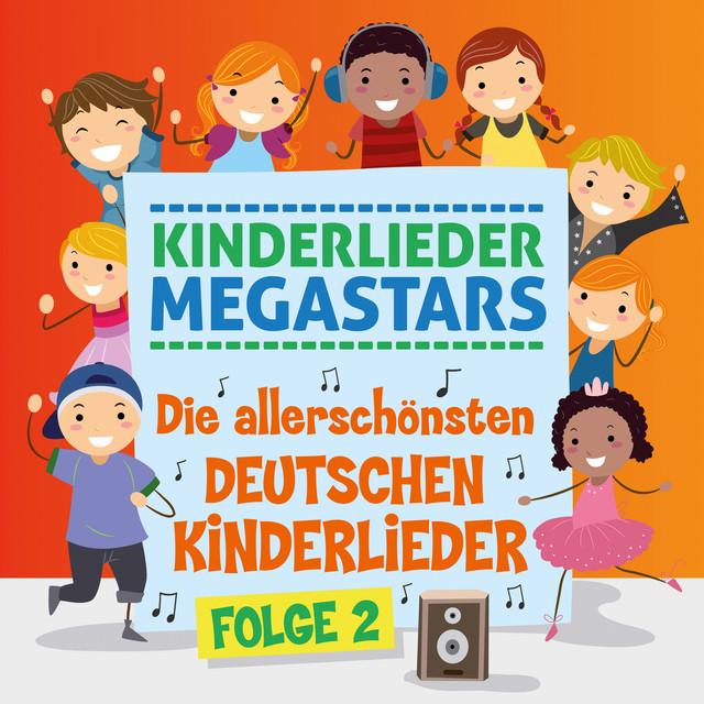 Album cover for Die allerschönsten deutschen Kinderlieder, Folge 2 by Kinderlieder Megastars