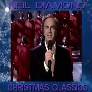 Neil Diamond's Christmas Classics Albumcover