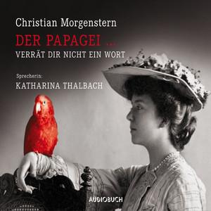 Der Papagei...verrät dir nicht ein Wort (Ungekürzte Fassung) Audiobook