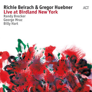 Live at Birdland New York (with Randy Brecker, George Mraz & Billy Hart) album