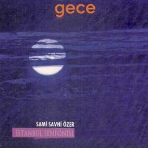 İstanbul Senfonisi & Gece