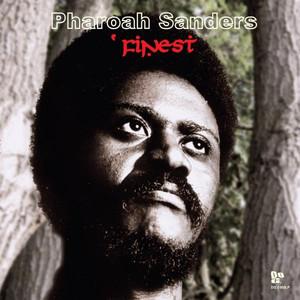Pharoah Sanders' Finest album