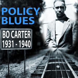 Policy Blues: Bo Carter 1931 - 1940 album