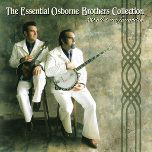 The Essential Osborne Brothers Collection album