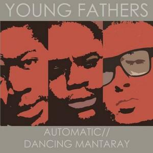 Automatic/Dancing Mantaray Albumcover