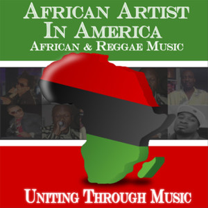 African Artist in America: Uniting Through Music Albumcover