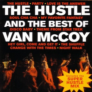 The Hustle & The Best of Van McCoy - Van McCoy