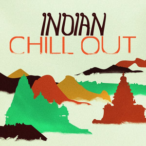 Indian Chill Out