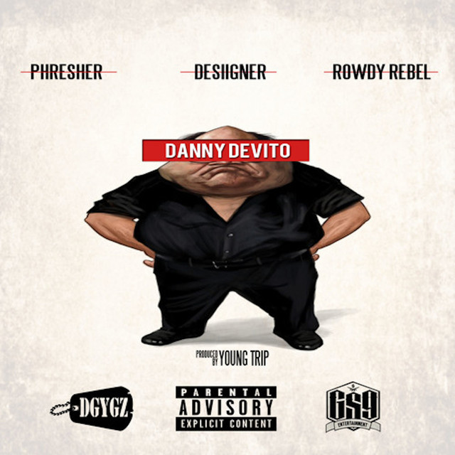 Danny DeVito (feat. Desiigner & Rowdy Rebel) - Single
