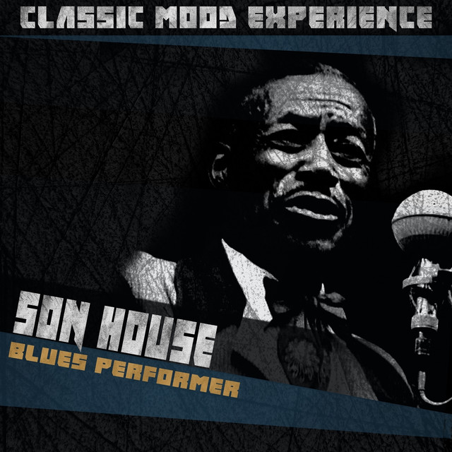 Blues performer classic mood experience album by son for Classic house albums