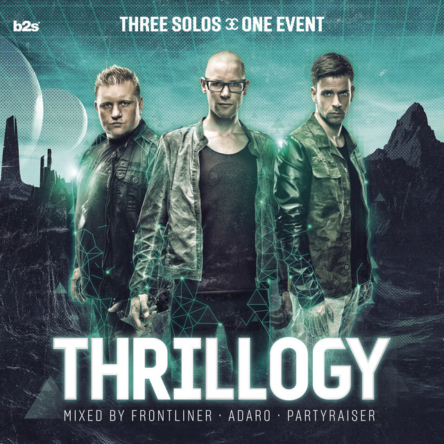 Thrillogy 2013 Mixed by Frontliner, Adaro and Partyraiser