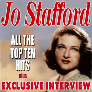 All The Top Ten Hits  - Jo Stafford