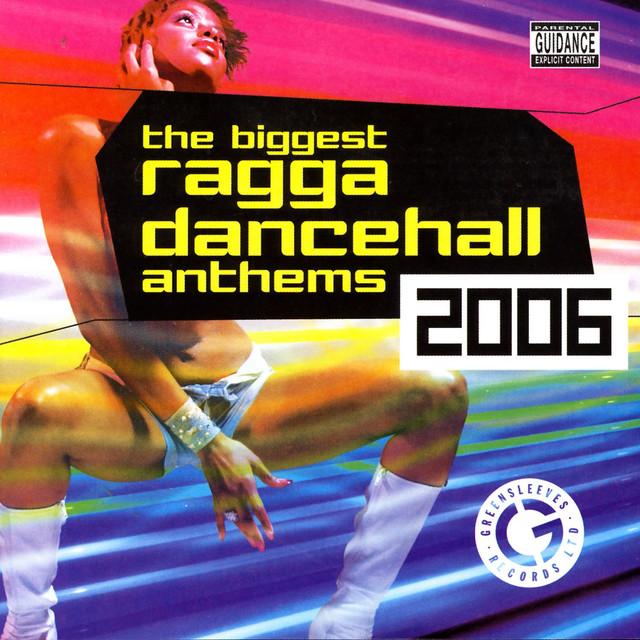 Various Artists The Biggest Ragga Dancehall Anthems 2006 album cover