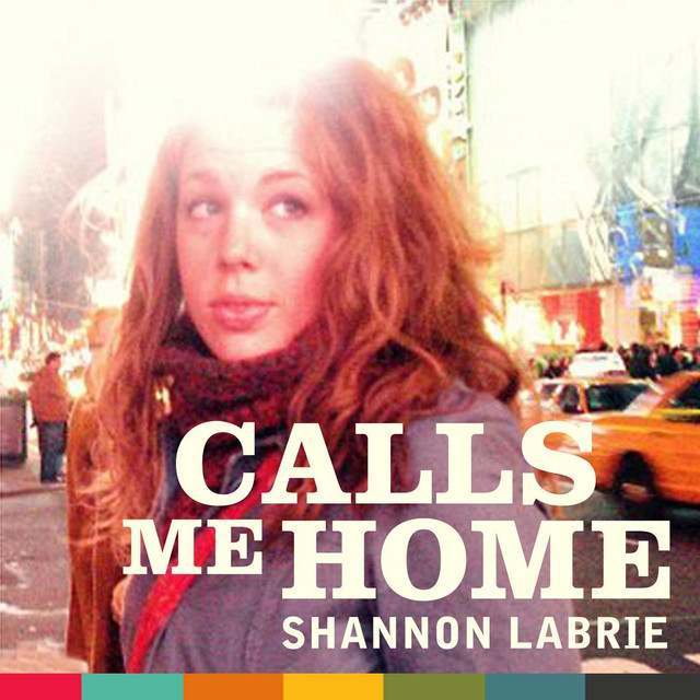 calls me home shannon labrie free mp3