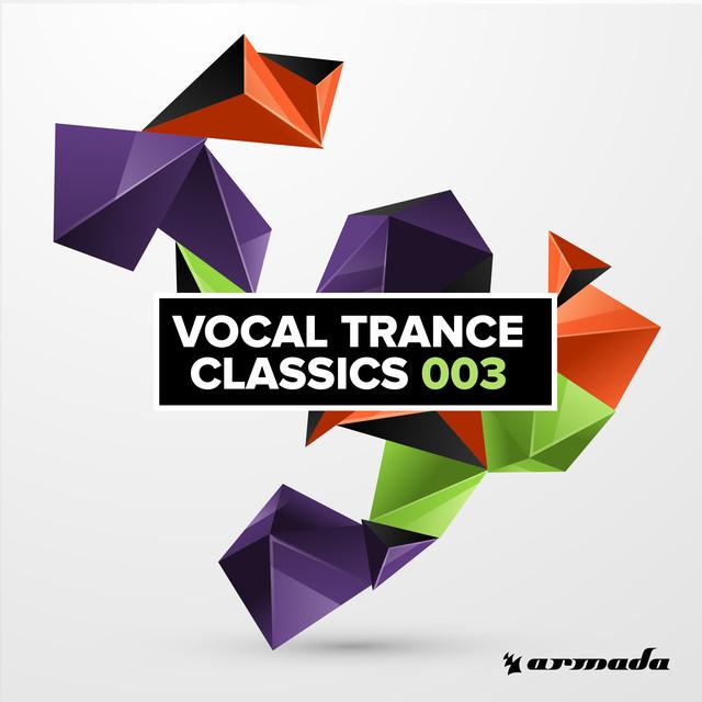 Vocal Trance Classics 003