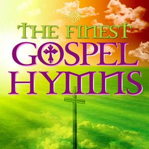 The Finest Gospel Hymns