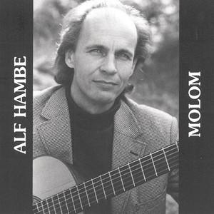 Alf Hambe, Visa i Molom på Spotify