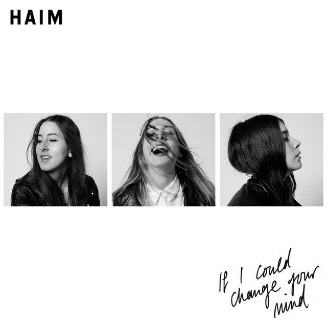 HAIM If I Could Change Your Mind album cover