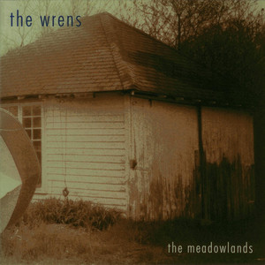 The Meadowlands - The Wrens