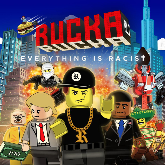 Album cover for Everything Is Racist by Rucka Rucka Ali