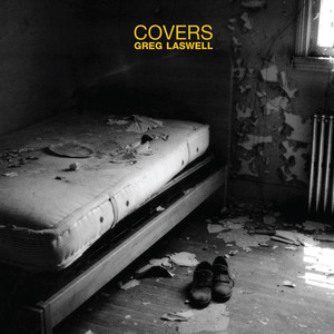 Covers - Greg Laswell