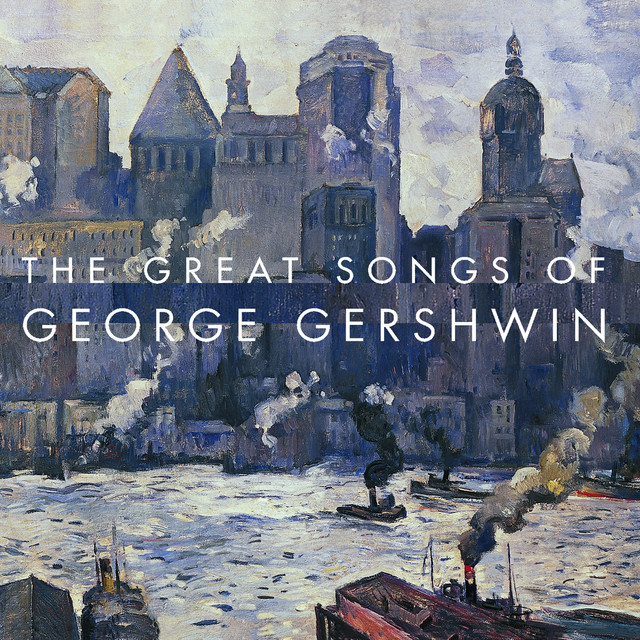 Various Artists The Great Songs Of George Gershwin album cover