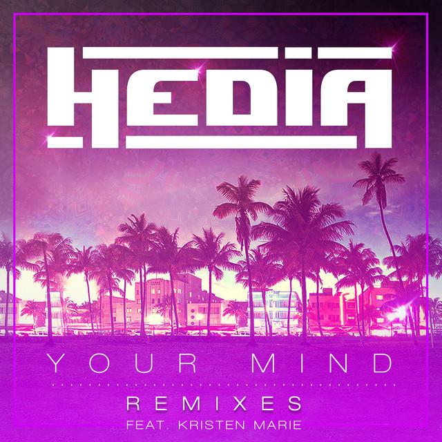 Your Mind (feat. Kristen Marie) [Remixes]