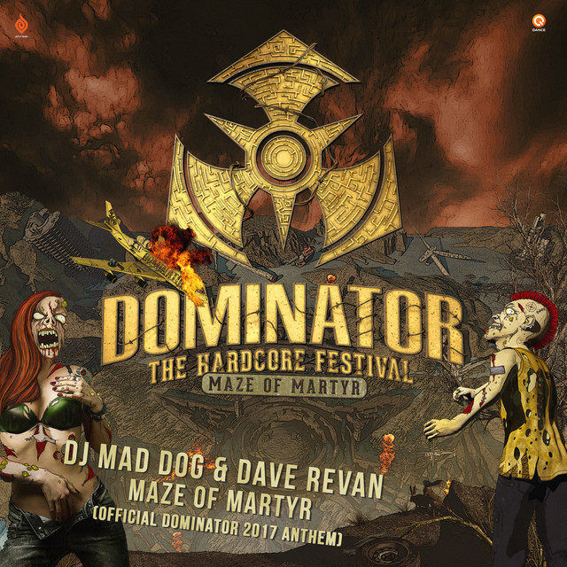 Maze of Martyr (Official Dominator 2017 anthem) [Radio Edit]