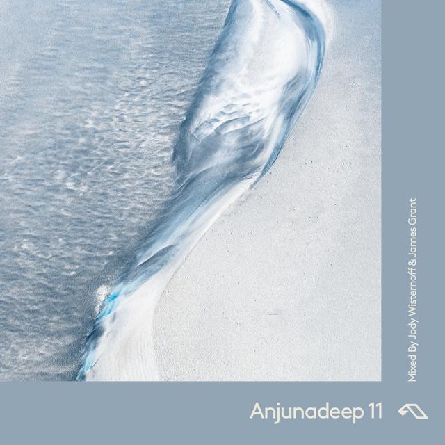 Jody Wisternoff & James Grant - Anjunadeep 11 cover