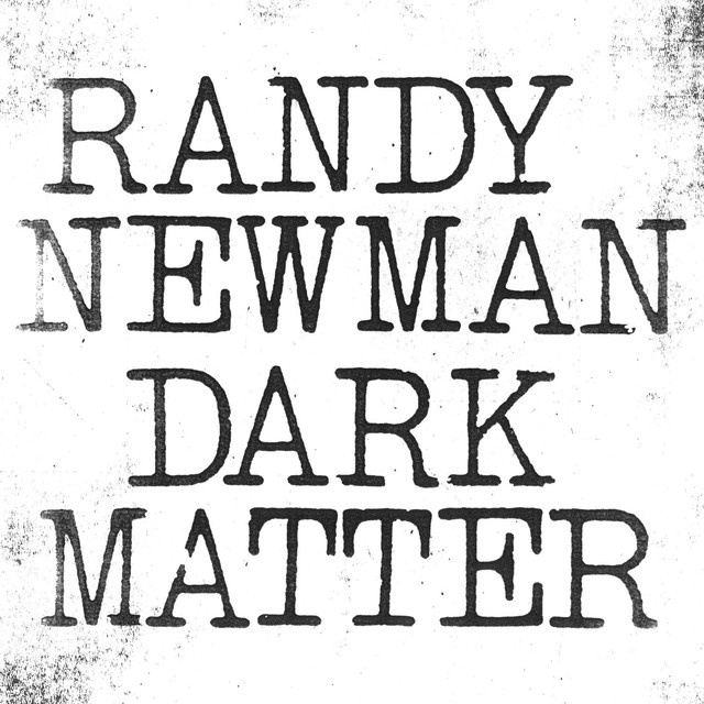 Album cover for Dark Matter by Randy Newman