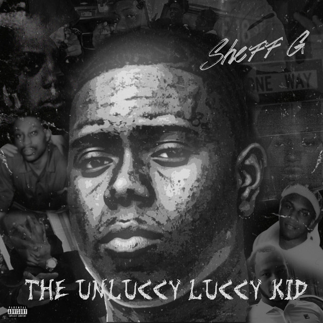 Album cover for THE UNLUCCY LUCCY KID by Sheff G