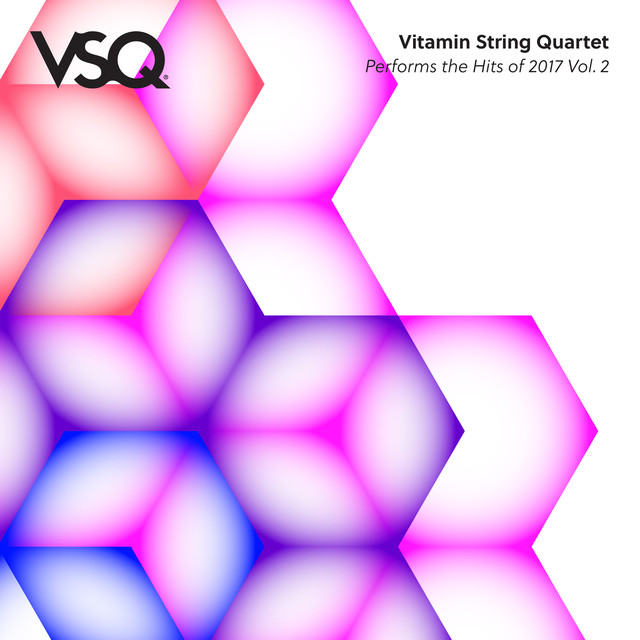 VSQ Performs the Hits of 2017 Vol. 2