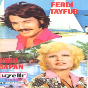 Ferdi Tayfur/Huri Sapan Albümü