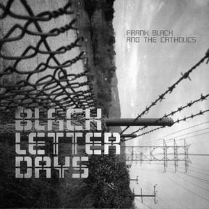 Black Letter Days album
