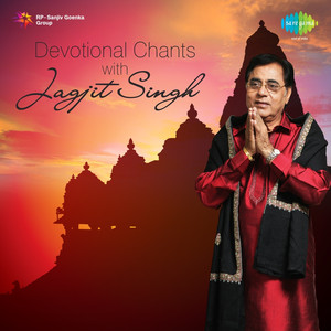 Devotional Chants with Jagjit Singh Albümü