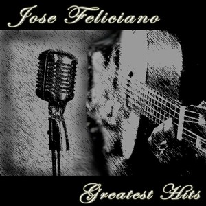 Jose Feliciano: Greatest Hits Albumcover