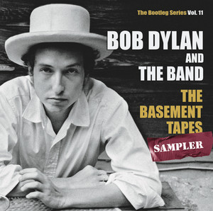 The Basement Tapes Sampler: The Bootleg Series, Vol. 11 - Bob Dylan