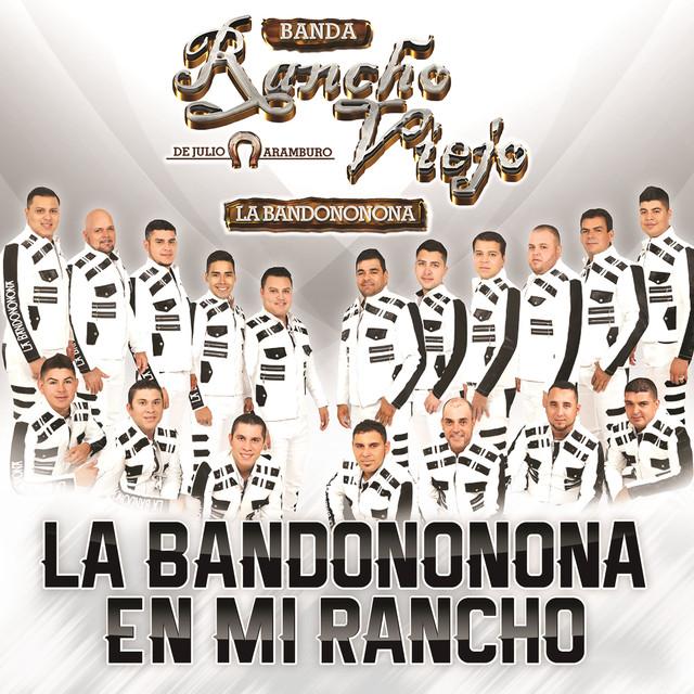 La Bandononona En Mi Rancho